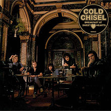 Cold Chisel - Breakfast at Sweethearts